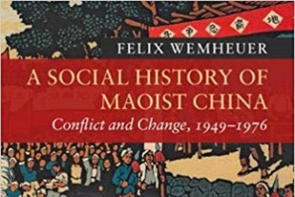 A Social History of Maoist China